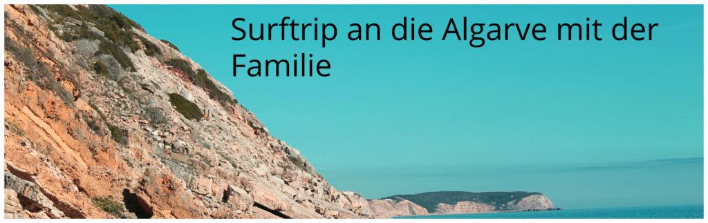 Surftrip an die Algarve mit der Familie